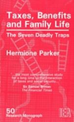 Taxes, Benefits and Family Life (Research Monograph, nr. 50)