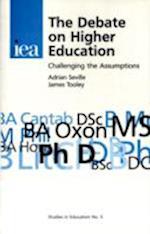 The Debate on Higher Education (Studies in Education, nr. 5)