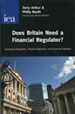 Does Britain Need a Financial Regulator?