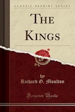 The Kings (Classic Reprint)