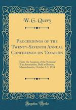 Proceedings of the Twenty-Seventh Annual Conference on Taxation af W. G. Query