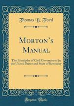 Morton's Manual af Thomas B. Ford