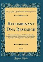 Recombinant DNA Research, Vol. 8