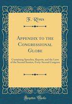 Appendix to the Congressional Globe af F. Rives