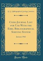 Code-Journal List for Use with the Errl Bibliographical Sorting System