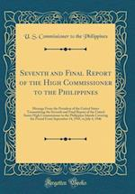 Seventh and Final Report of the High Commissioner to the Philippines