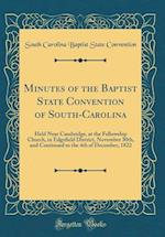 Minutes of the Baptist State Convention of South-Carolina