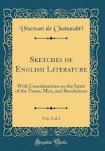 Sketches of English Literature, Vol. 2 of 2