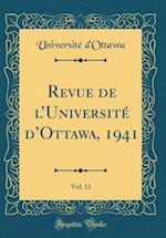 Revue de L'Universite D'Ottawa, 1941, Vol. 11 (Classic Reprint)