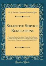 Selective Service Regulations