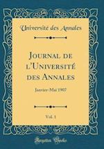 Journal de L'Universite Des Annales, Vol. 1