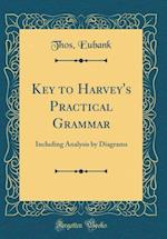 Key to Harvey's Practical Grammar