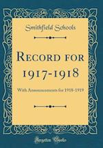 Record for 1917-1918