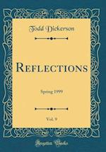 Reflections, Vol. 9