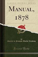 Manual, 1878 (Classic Reprint)