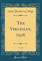 The Virginian, 1926, Vol. 25 (Classic Reprint)