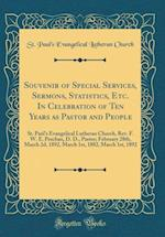 Souvenir of Special Services, Sermons, Statistics, Etc. in Celebration of Ten Years as Pastor and People