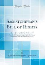 Saskatchewan's Bill of Rights