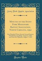 Minutes of the Stony Fork Missionary Baptist Association, North Carolina, 1992
