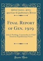 Final Report of Gen. 1919