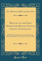 Minutes of the Zion Missionary Baptist Sunday School Convention