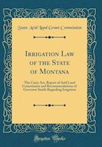 Irrigation Law of the State of Montana