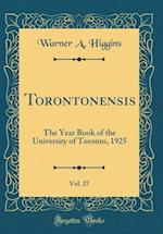 Torontonensis, Vol. 27