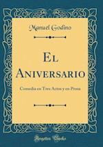 El Aniversario af Manuel Godino