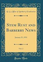 Stem Rust and Barberry News, Vol. 2