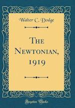 The Newtonian, 1919 (Classic Reprint)