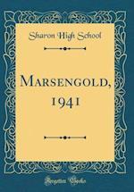 Marsengold, 1941 (Classic Reprint)
