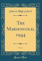 The Marsengold, 1944, Vol. 4 (Classic Reprint)