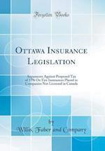 Ottawa Insurance Legislation