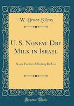 U. S. Nonfat Dry Milk in Israel