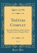 Theatre Complet, Vol. 5
