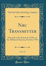 NBC Transmitter, Vol. 10 af National Broadcasting Company