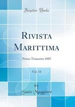Rivista Marittima, Vol. 18