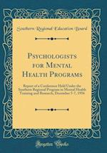Psychologists for Mental Health Programs