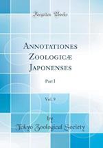 Annotationes Zoologicae Japonenses, Vol. 9