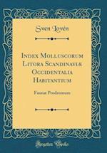 Index Molluscorum Litora Scandinaviae Occidentalia Habitantium af Sven Loven