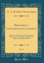Brockhaus' Conversations-Lexikon, Vol. 5 af F. a. Brockhaus Verlag Leipzig