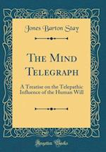 The Mind Telegraph af Jones Barton Stay