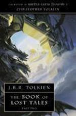 The Book of Lost Tales 2 (The History of Middle-earth, nr. 2)