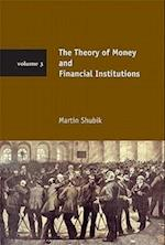 The Theory of Money and Financial Institutions (The Theory of Money and Financial Institutions)