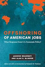 Offshoring of American Jobs af Jagdish N. Bhagwati, Alan S. Blinder