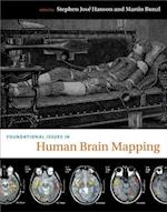 Foundational Issues in Human Brain Mapping (Bradford Books)