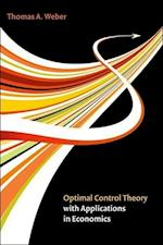 Optimal Control Theory with Applications in Economics (Optimal Control Theory with Applications in Economics)