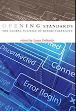 Opening Standards (Information Society Series)