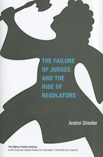 The Failure of Judges and the Rise of Regulators (The Walras-Pareto Lectures)