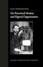 On Perceived Motion and Figural Organization (On Perceived Motion and Figural Organization)